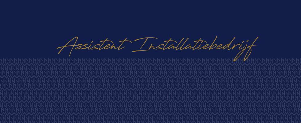 Assistent Installatiebedrijf